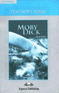 Moby Dick. Teacher's Book. Книга для учителя
